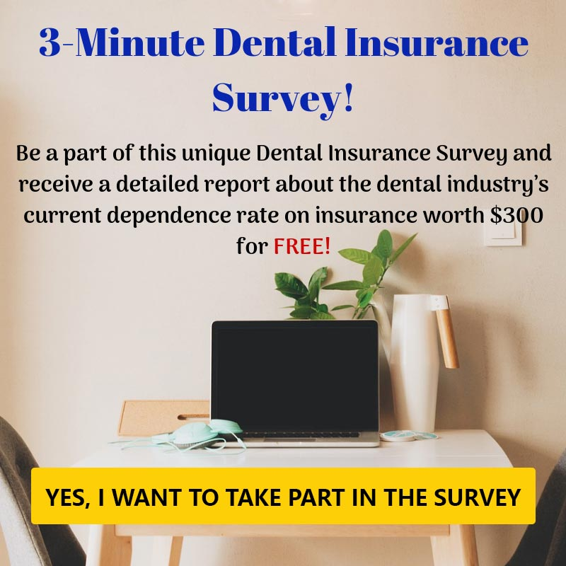 3-Minute Dental Insurance Survey!