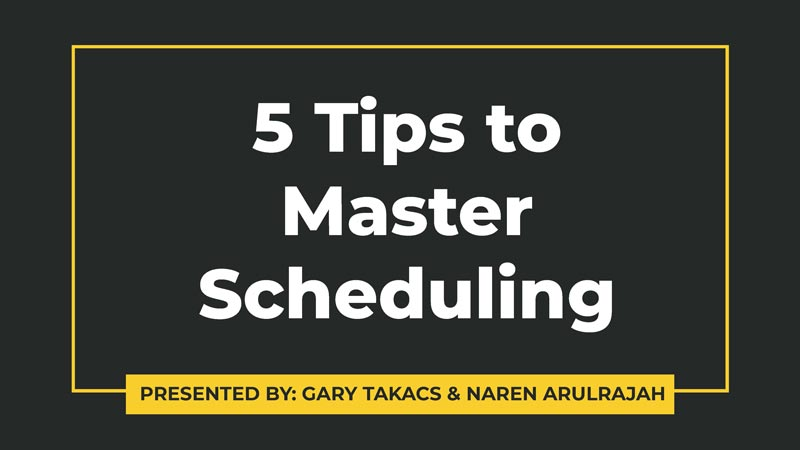 5 Tips to Master Scheduling