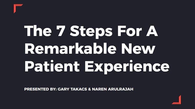7 Steps for a Remarkable New Patient Experience