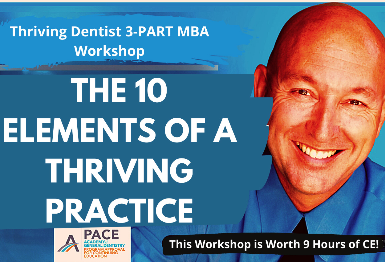Thriving Dentist 3-PART MBA Workshop